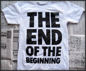 End of the Beginning