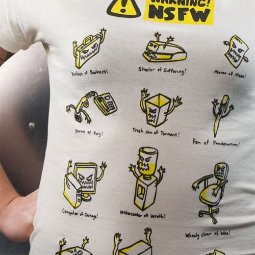 Not Safe For Work Tee