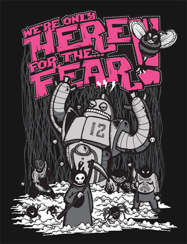 Here for the Fear Tee