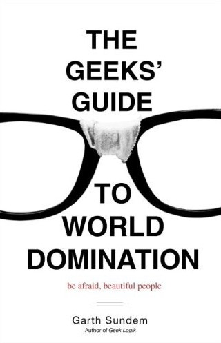 Geeks: World Domination