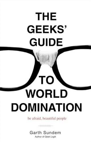 Geeks: World Domination
