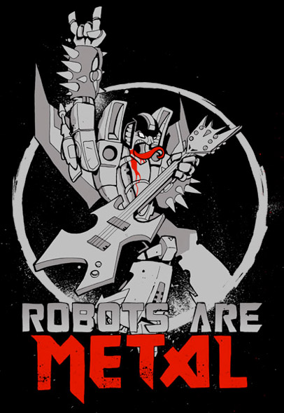 Robots Are Metal Tee