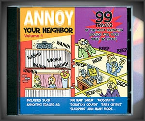 Annoy Your Neighbor