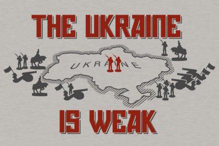 The Ukraine is Weak Tee
