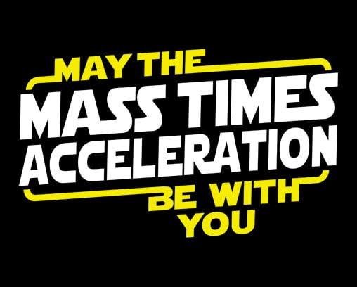 Mass x Acceleration Tee