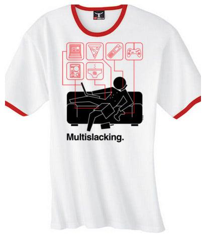 Multislacking Shirt