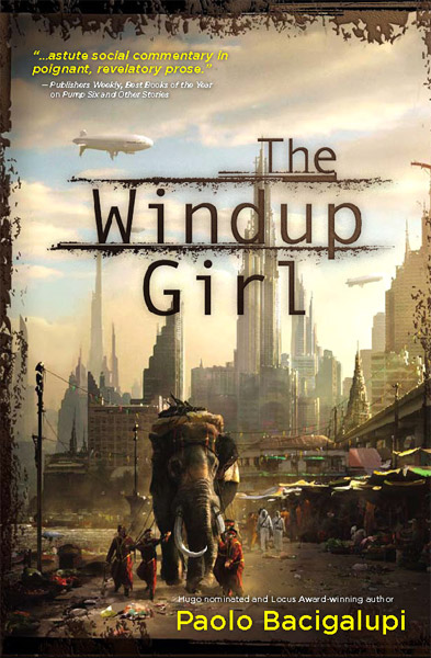 Book: The Windup Girl