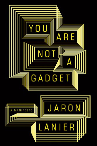 You Are Not A Gadget (Book)