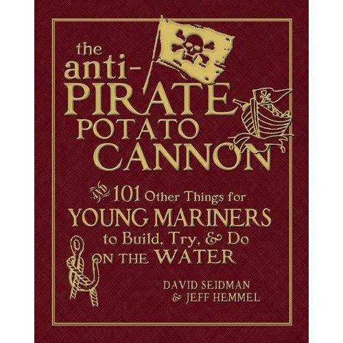 Anti-Pirate Potato Cannon