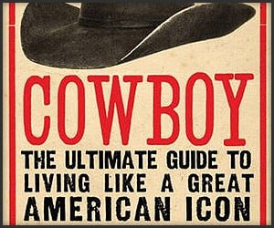 Cowboy: The Ultimate Guide