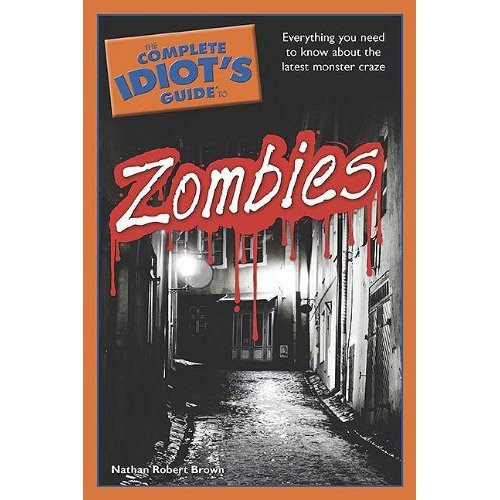 Idiot's Guide to Zombies (Book)