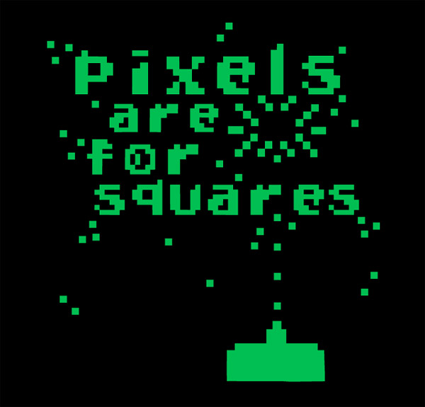 Pixels Are For Squares T-Shirt