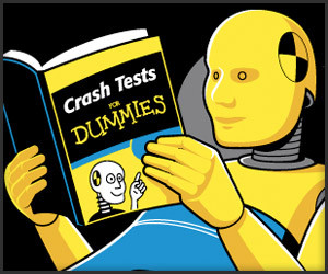 Crash Tests for Dummies