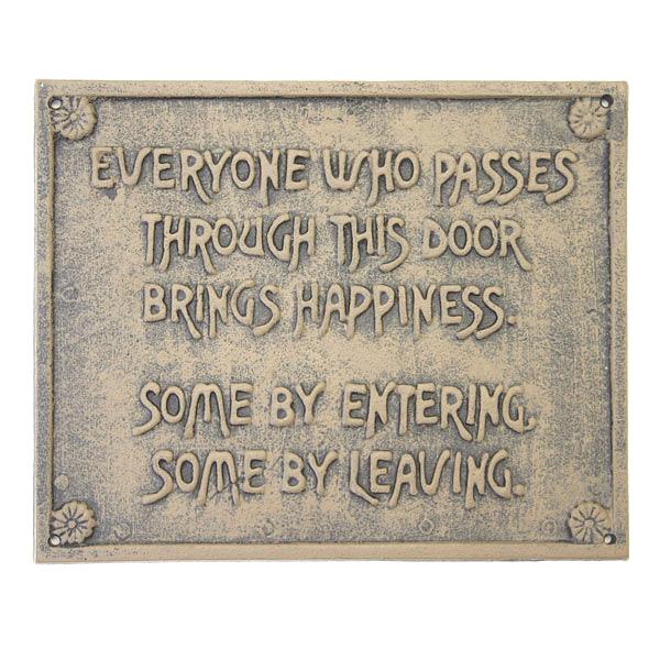 """Everyone Who Passes"" Iron Sign"