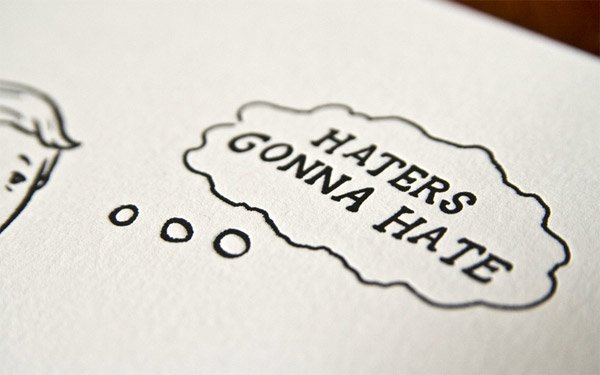 Haters Gonna Hate Print