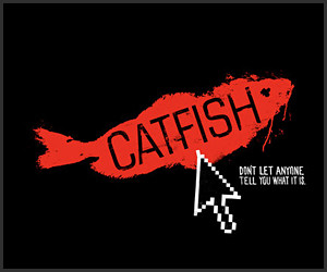 Trailer: Catfish