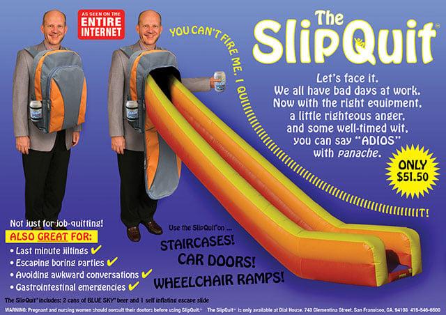 The SlipQuit Job Quit Kit