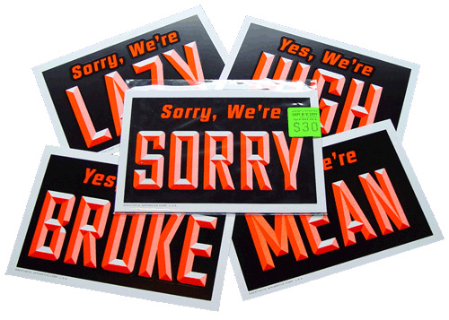 Yes We're/Sorry We're Signs