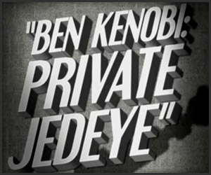Ben Kenobi: Private Jedeye