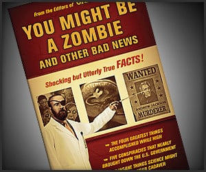 You Might Be a Zombie…