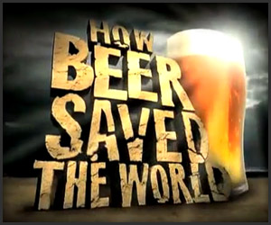 How Beer Saved the World