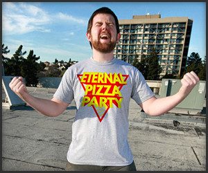 Eternal Pizza Party T-Shirt