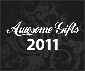 Awesome Gifts: 2011