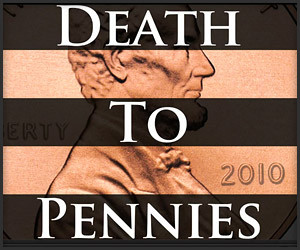 Death to Pennies