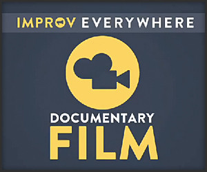 Improv Everywhere Documentary