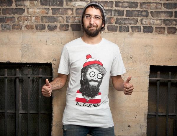 We Got Him (T-Shirt)