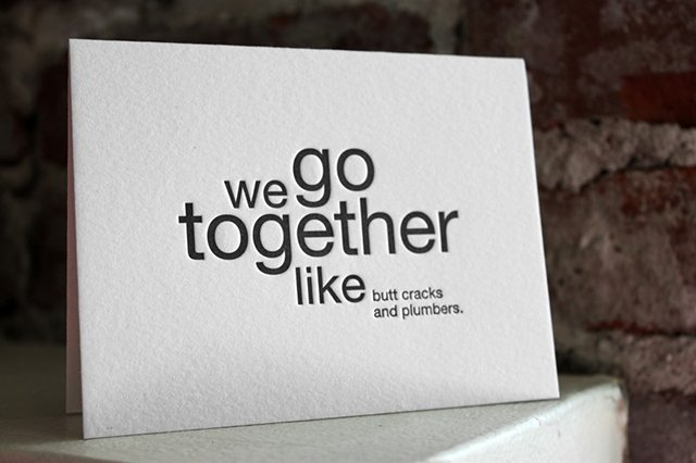 We Go Together Like…