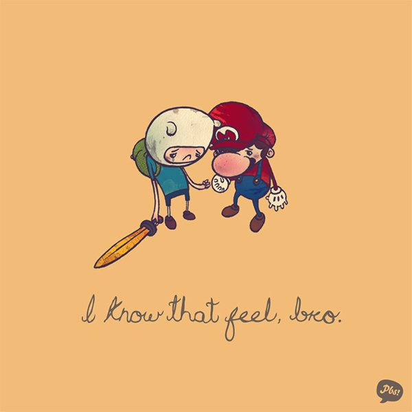 I Know That Feel, Bro.