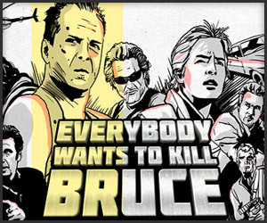 Everbody Wants to Kill Bruce