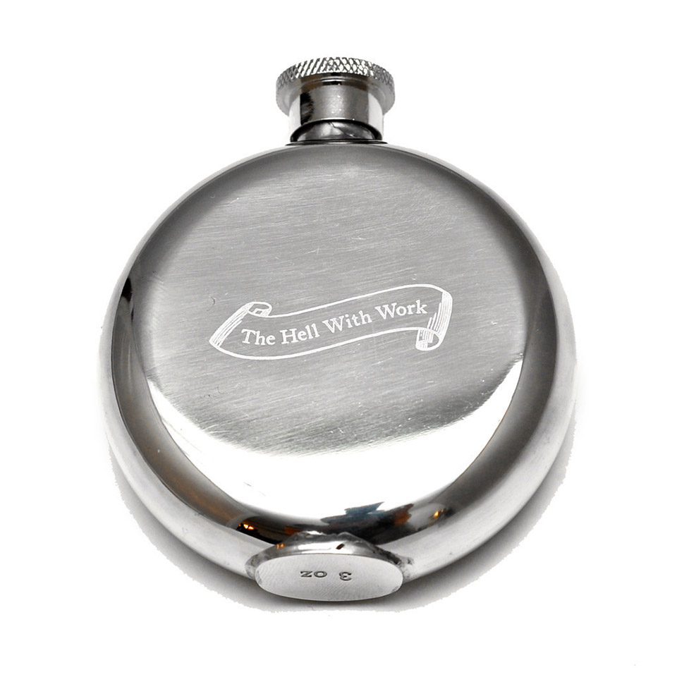 The Hell With Work Flask