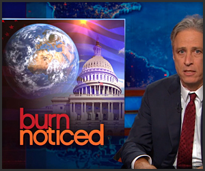 Daily Show: Burn Noticed