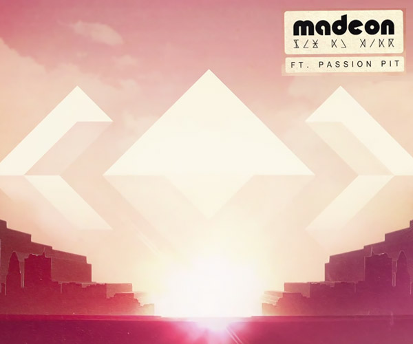 Madeon x Passion Pit: Pay No Mind