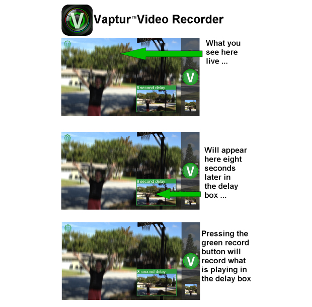 Vaptur Delayed Recording for iOS