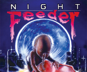 Night Feeder (Trailer)