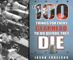 100 Things for Every Gearhead to Do…