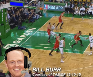 Bill Burr: NBA Commentator