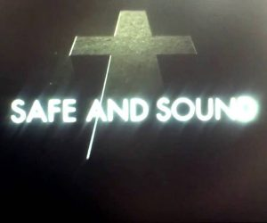 Justice: Safe and Sound