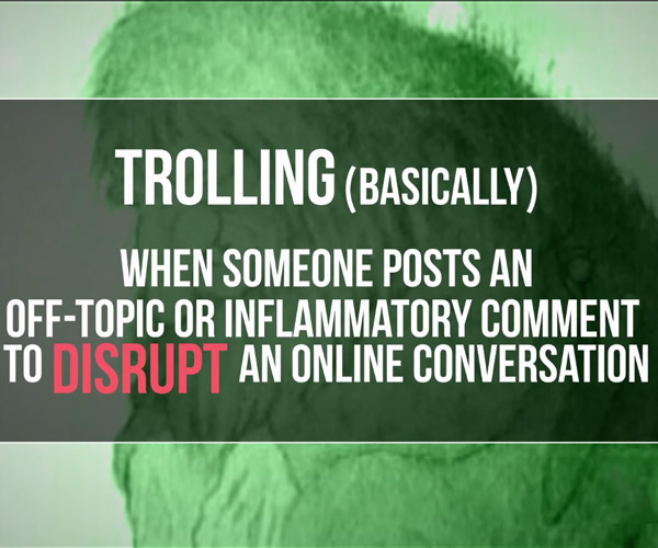 The Psychology of Trolling
