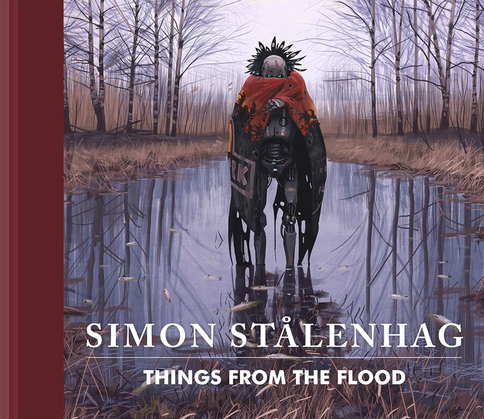 Simon Stålenhag: Things from the Flood