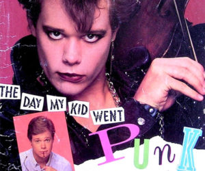 The Day My Kid Went Punk