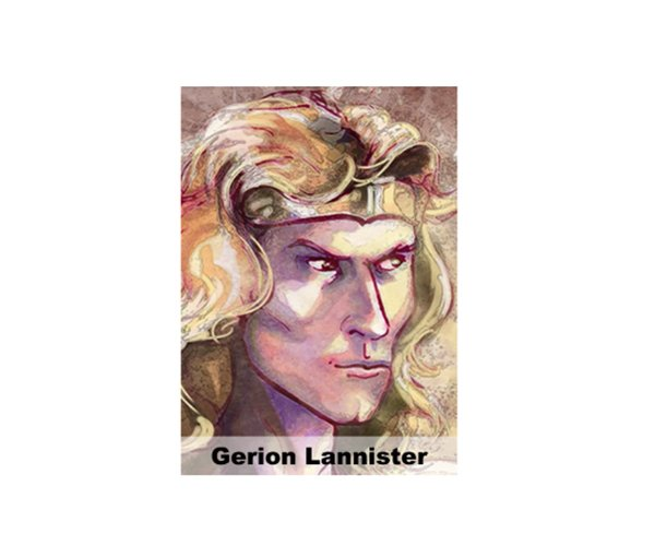 Game of Thrones: Gerion Lannister