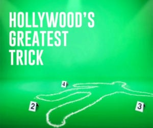 Hollywood's Greatest Trick (Trailer)