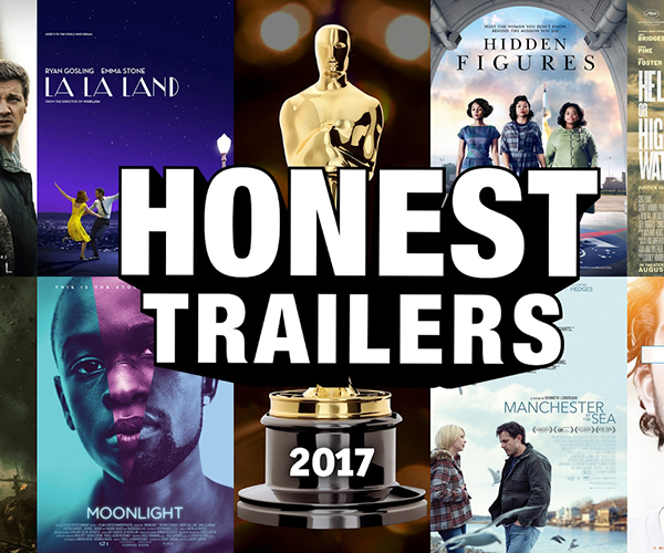 Oscars 2017 Honest Trailer