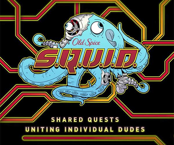 OId Spice: S.Q.U.I.D.