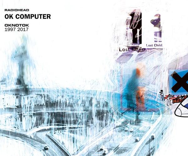 Radiohead: OK Computer 1997 2017