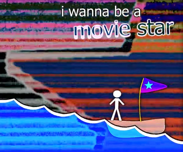 I Wanna Be a Movie Star